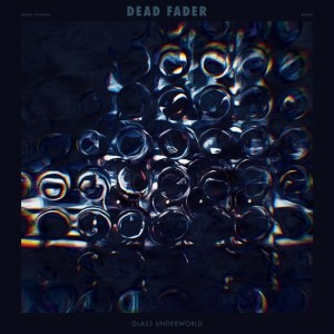 deadfader_glassunderworld_web