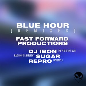 Blue Hour - Fast Forward Productions [Remixes]_02